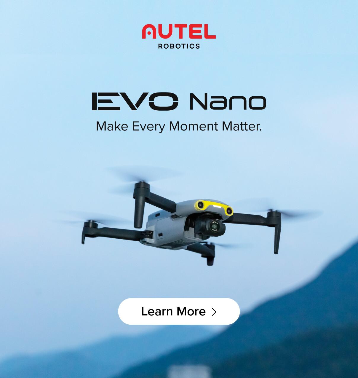 EVO Nano. Make Every Moment Matter.